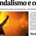 """A """"nova"""" tática da mídia para demonizar protestos"""