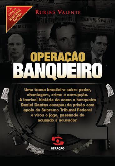 """Clique aqui para comprar """"Operação Banqueiro"""" com desconto em nossa livraria"""